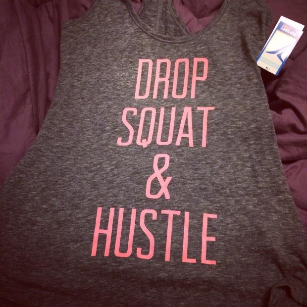 Drop, squat & hustle